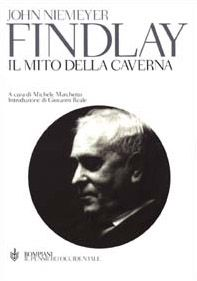 Il mito della caverna. La disciplina della caverna. La trascendenza della caverna (Gifford Lectures 1964-1966)