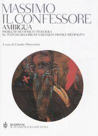 Ambigua. Problemi metafisici e teologici su testi di Gregorio di Nazianzo e Dionigi Areopagita