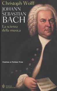 Johann Sebastian Bach. La scienza della musica