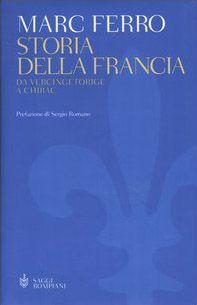 Storia della Francia. Da Vercingetorige a Chirac