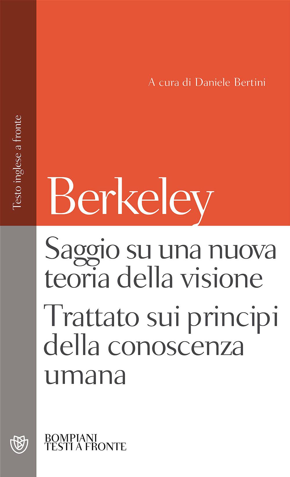 Saggio su una nuova teoria della visione - Trattato sui principi della conoscenza umana