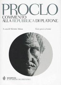 Commento alla Repubblica di Platone. Testo greco a fronte