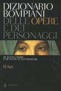 Dizionario Bompiani delle opere e dei personaggi di tutti i tempi e di tutte le letterature