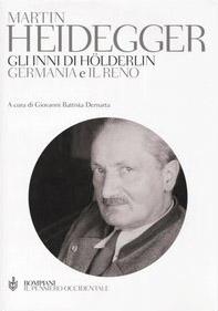 Gli inni di Hölderlin. «Germania» e «Il Reno». Testo tedesco a fronte