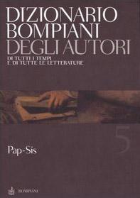 Dizionario Bompiani degli autori. Di tutti i tempi e di tutte le letterature
