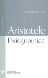 Fisiognomica. Testo greco a fronte