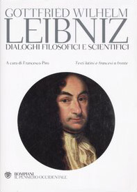 Dialoghi filosofici e scientifici. Testo francese e latino a fronte