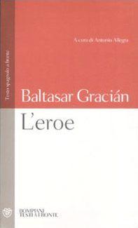 L' eroe. Con testo spagnolo a fronte