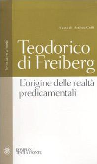 L' origine delle realtà predicamentali. Testo latino a fronte