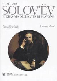 Il dramma della vita di Platone. Testo russo a fronte