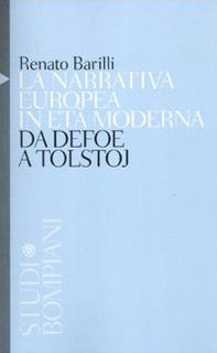 La narrativa europea in età moderna. Da Defoe a Tolstoj