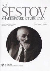 Shakespeare e Turgenev. Testo russo a fronte