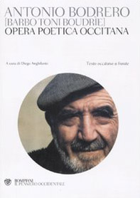 Opera poetica occitana. Testo occitano a fronte