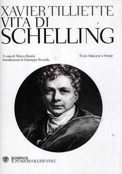 Vita di Schelling. Testo francese a fronte