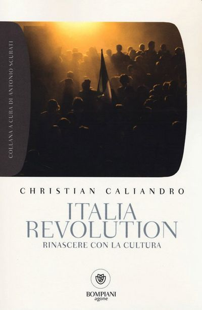 Italia Revolution. Rinascere con la cultura
