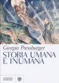 Storia umana e inumana