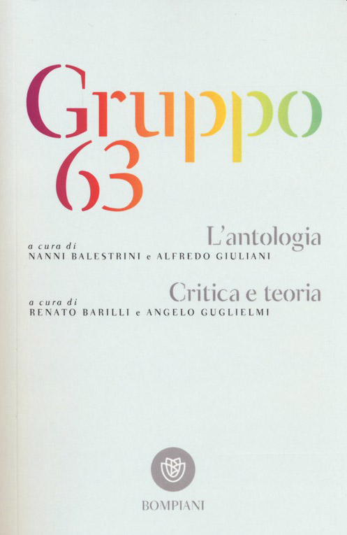 Gruppo 63. L'antologia-Critica e teoria
