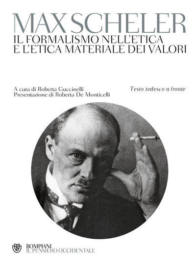 Il formalismo nell'etica e l'etica materiale dei valori. Testo tedesco a fronte