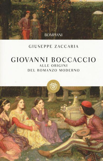 Giovanni Boccaccio. Alle origini del romanzo moderno