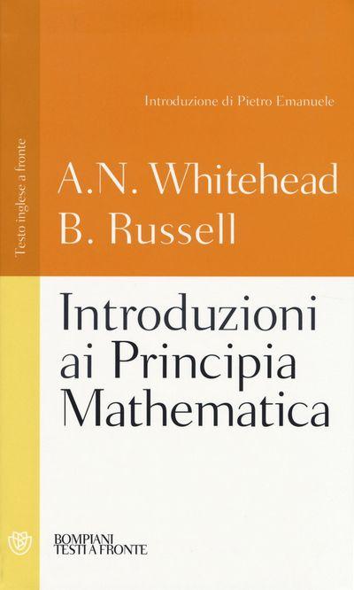 Introduzioni ai Principia mathematica. Testo inglese a fronte