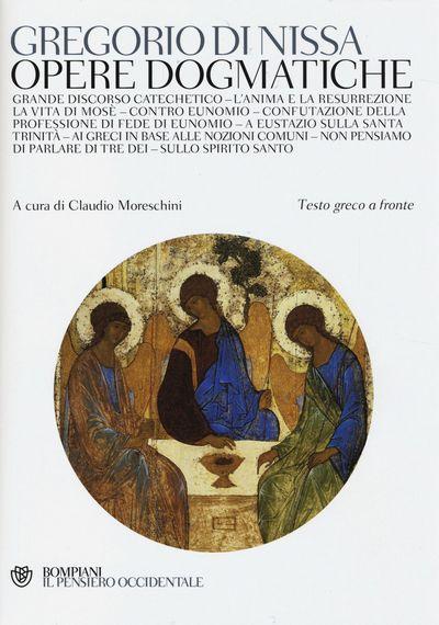 Opere dogmatiche. Testo greco a fronte