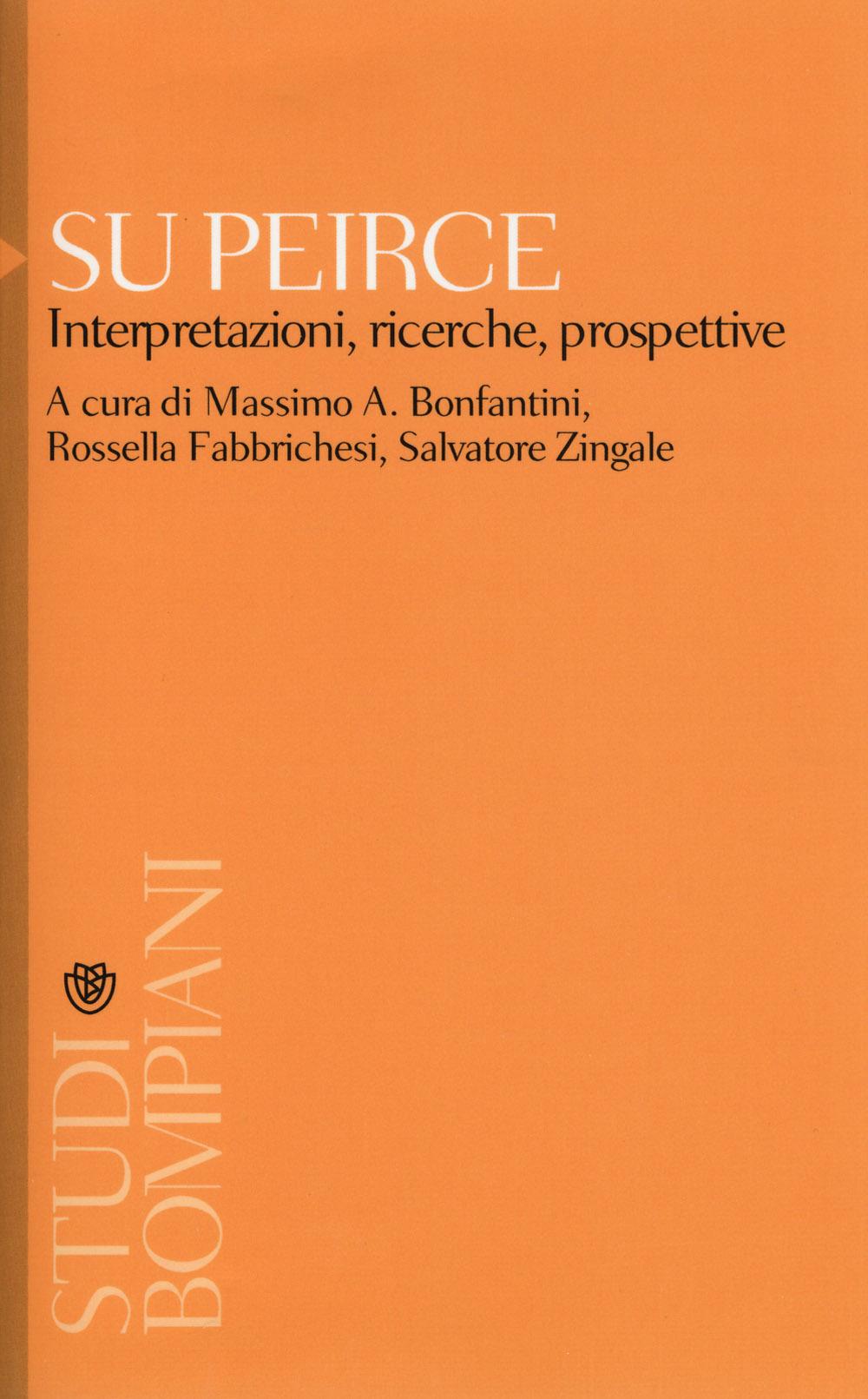 Su Peirce. Interpretazioni, ricerche, prospettive