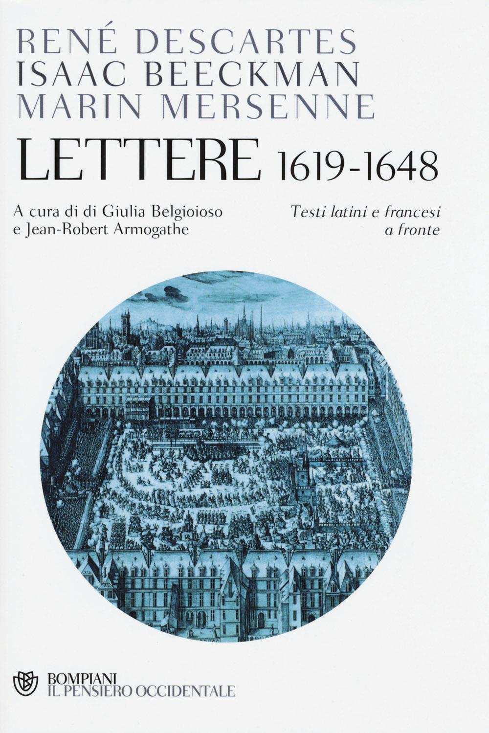 Lettere (1619-1648). Testo francese e latino a fronte