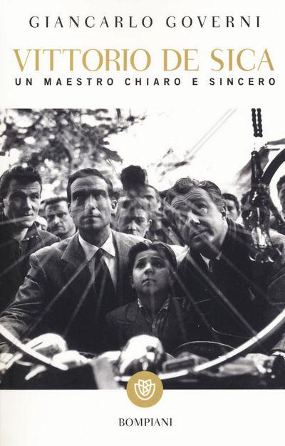 Vittorio De Sica. Un maestro chiaro e sincero