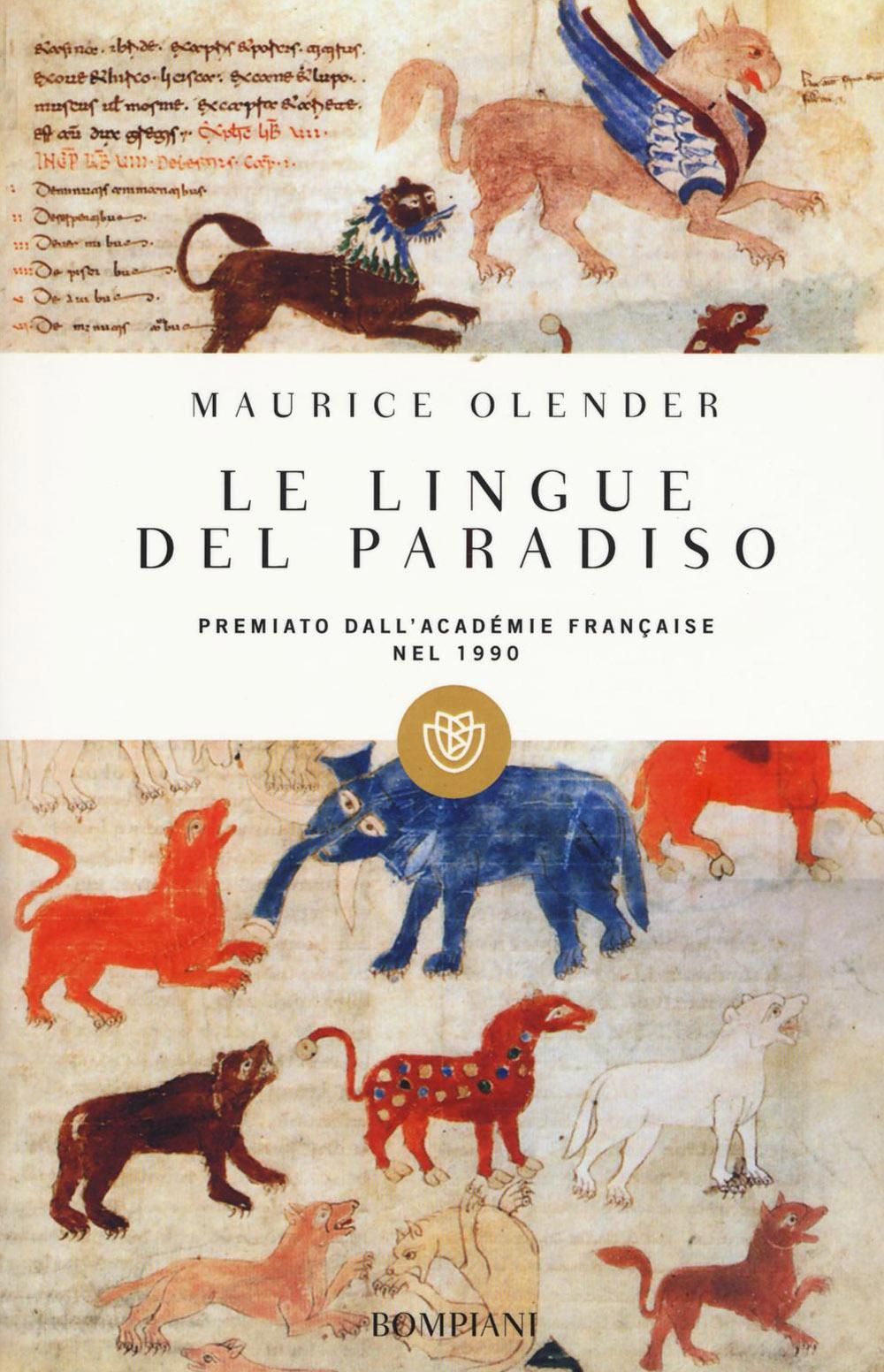 Le lingue del paradiso. Ariani e semiti: una coppia provvidenziale