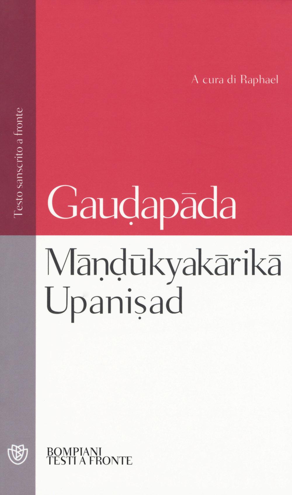 Mândûkyakârikâ upanisad. Testo sanscrito a fronte