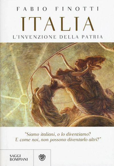Italia. L'invenzione della patria