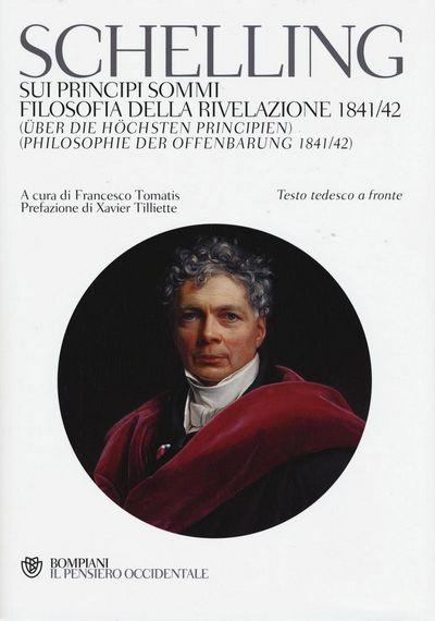 Sui principi sommi-Filosofia della rivelazione 1841-42. Testo tedesco a fronte