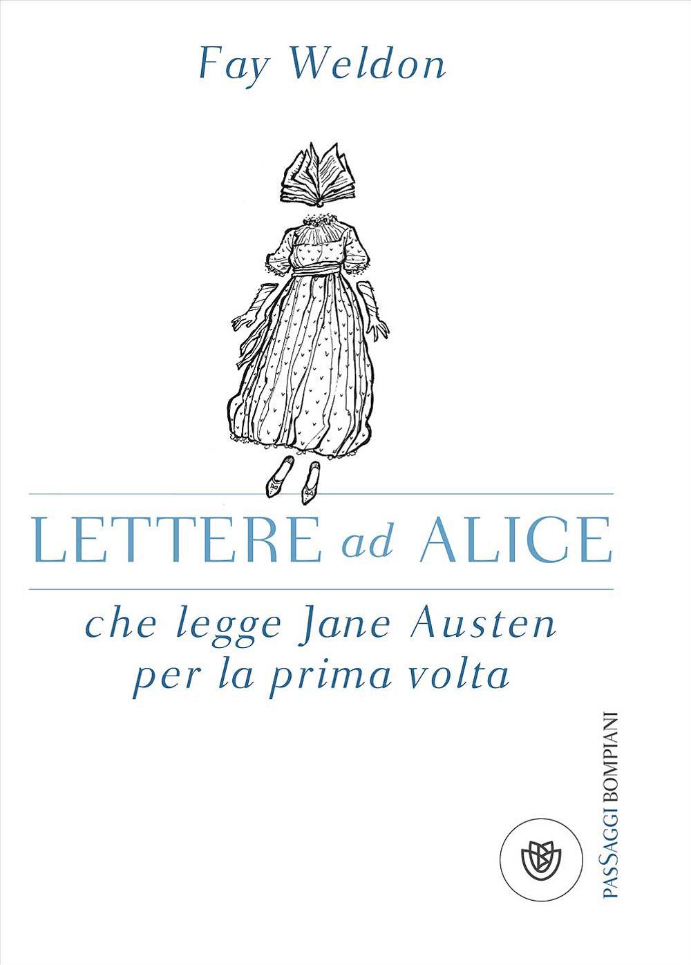 Lettere ad Alice che legge Jane Austen per la prima volta