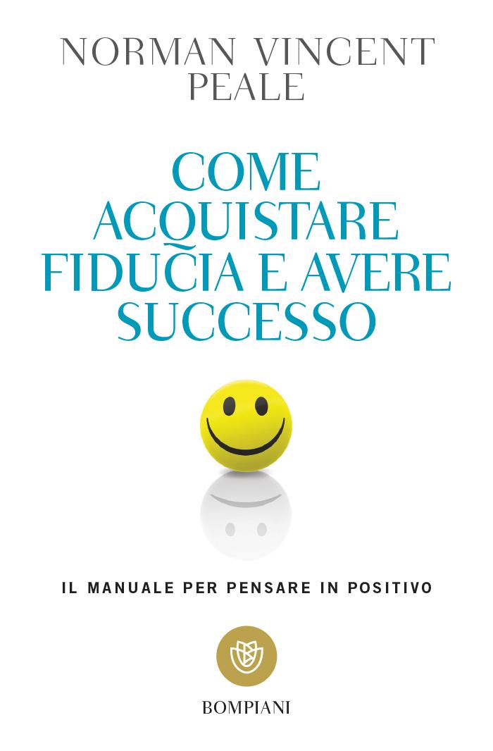 Come acquistare fiducia e avere successo