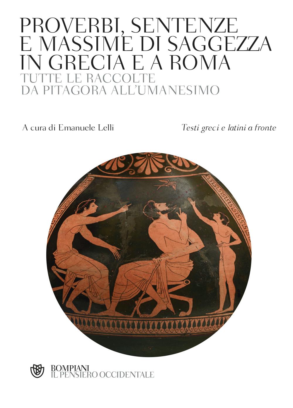 Proverbi, sentenze e massime di saggezza in Grecia e a Roma