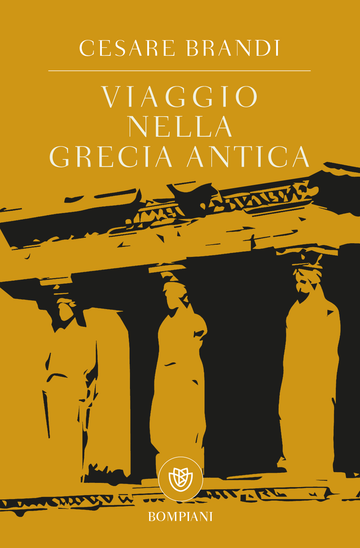 Viaggio nella Grecia antica