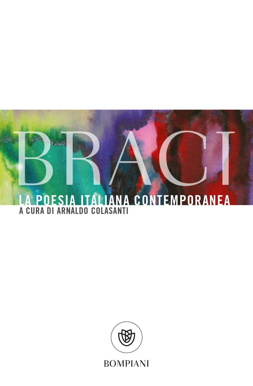 Braci. La poesia italiana contemporanea