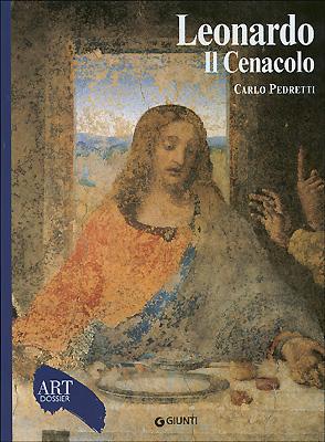 Leonardo. Il Cenacolo