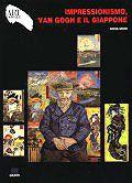 Impressionismo, Van Gogh e il Giappone