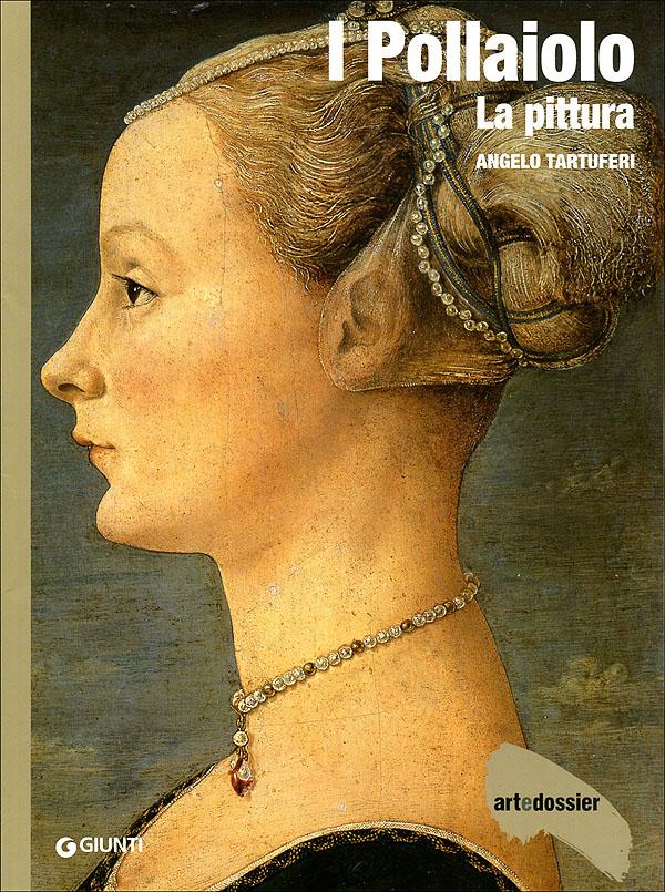 I Pollaiolo. La pittura