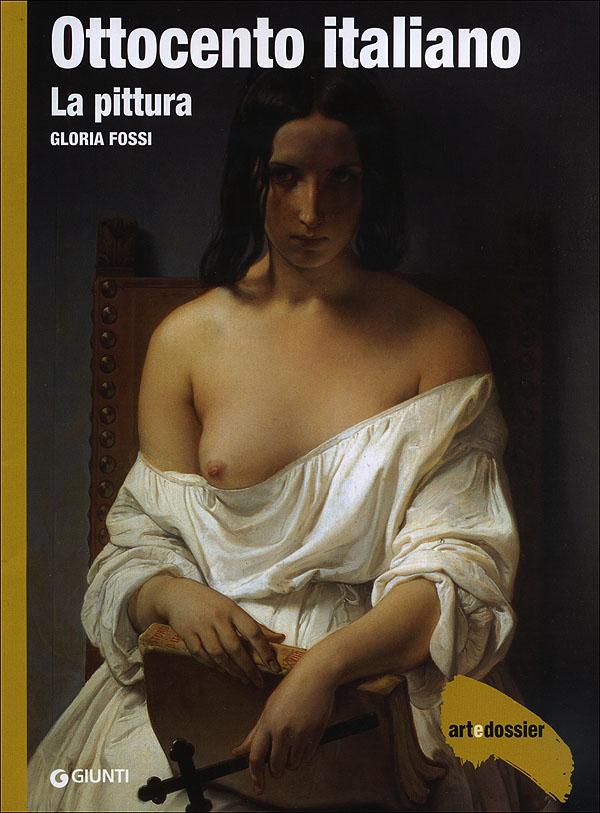 Ottocento italiano. La pittura