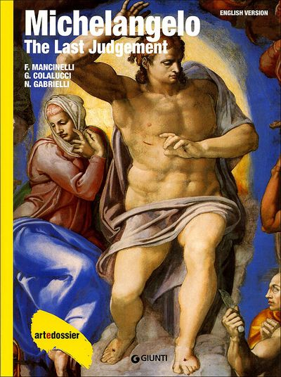 Michelangelo. The Last Judgement (in inglese)