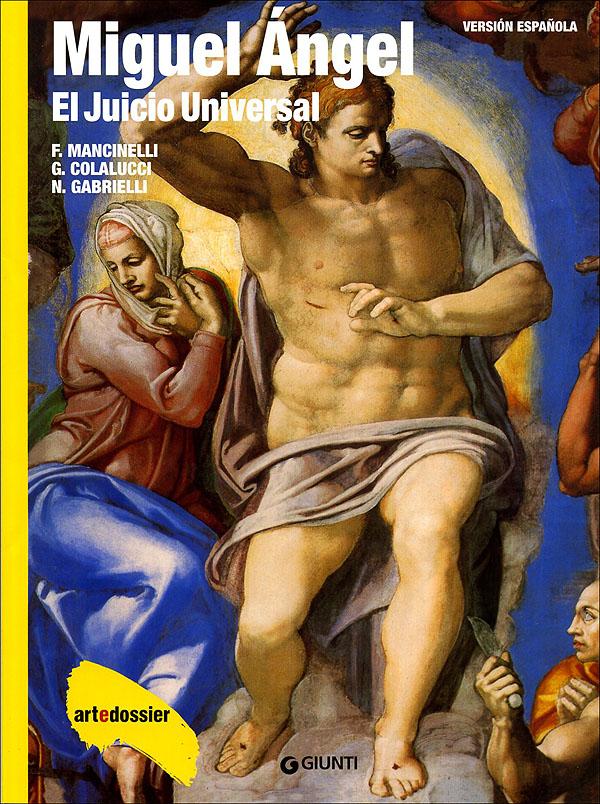 Miguel Angel. El Juicio Universal (in spagnolo)