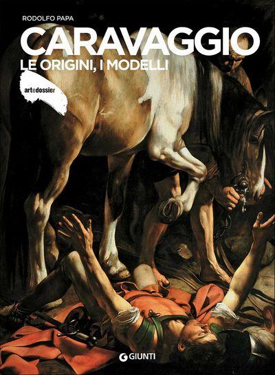 Caravaggio. Le origini, i modelli