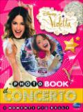 Violetta - Il concerto. Libro+DVD