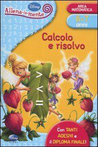 Calcolo e risolvo. Con adesivi. Ediz. illustrata