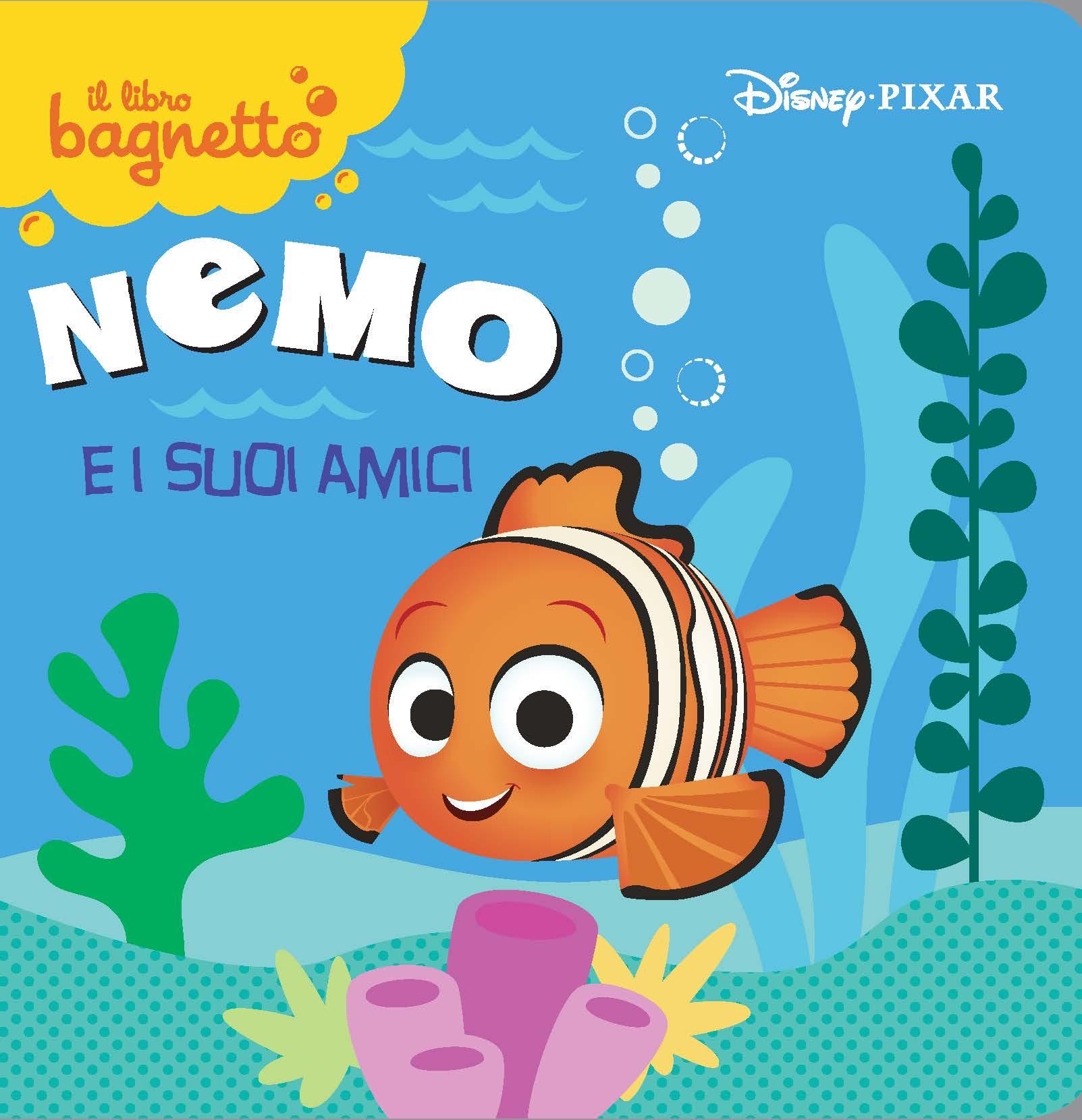 Nemo e i suoi amici Il libro bagnetto
