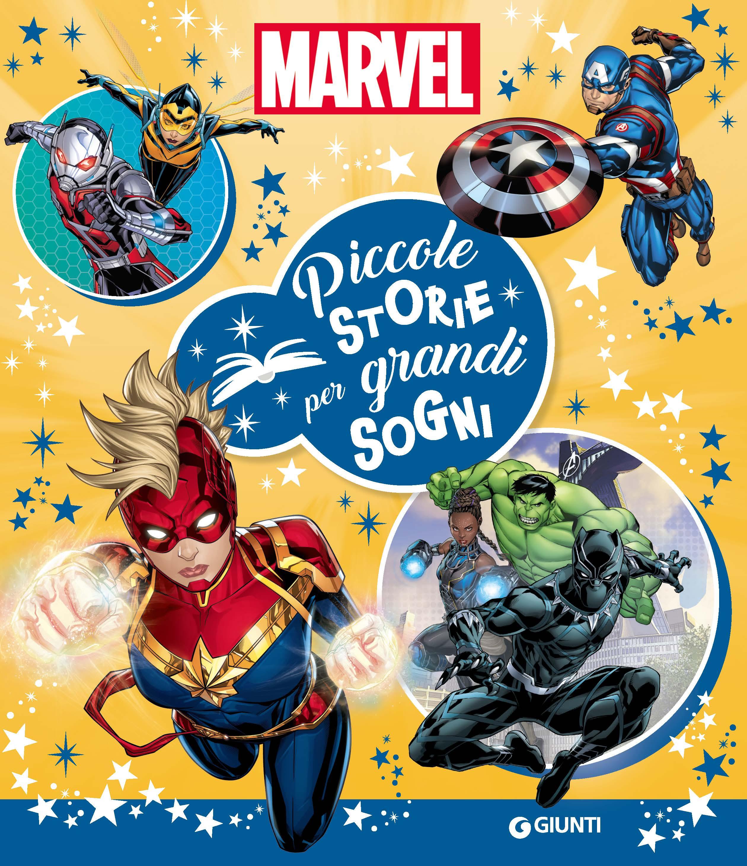 Marvel Piccole storie per grandi sogni