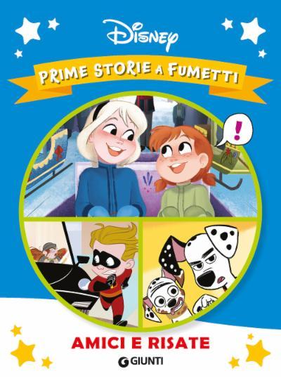 Prime storie a fumetti. Amici e risate