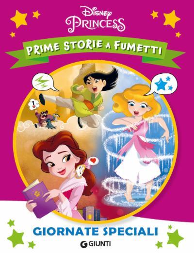 Prime storie a fumetti. Giornate speciali. Principesse
